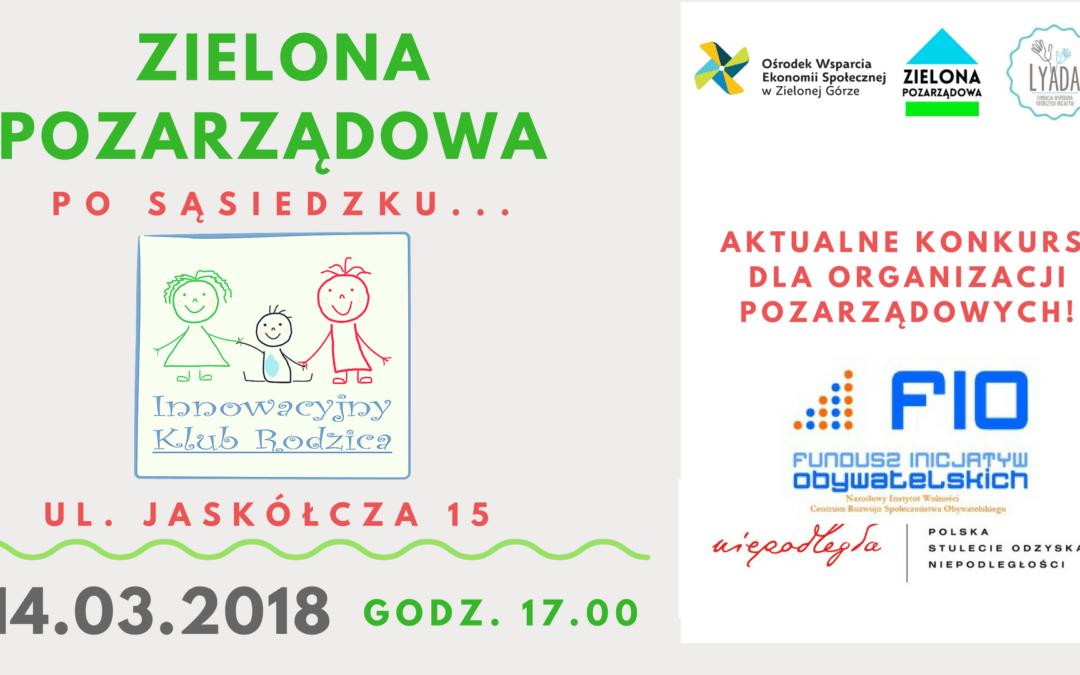 Zielona Pozarządowa Po sąsiedzku… Fundacja Innowacyjny Klub Rodzica