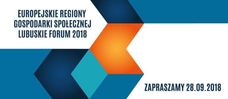 Europejskie Regiony Gospodarki Społecznej – Lubuskie Forum 2018