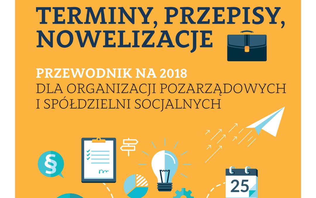 Styczeń – 2018 Terminy, przepisy, nowelizacje – przewodnik na 2018 dla organizacji pozarządowych i spółdzielni socjalnych