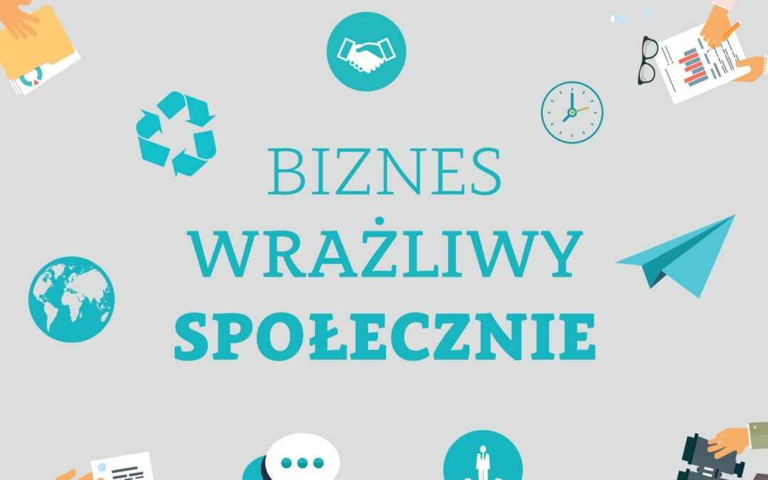 Kwiecień – 2018 Biznes wrażliwy społecznie