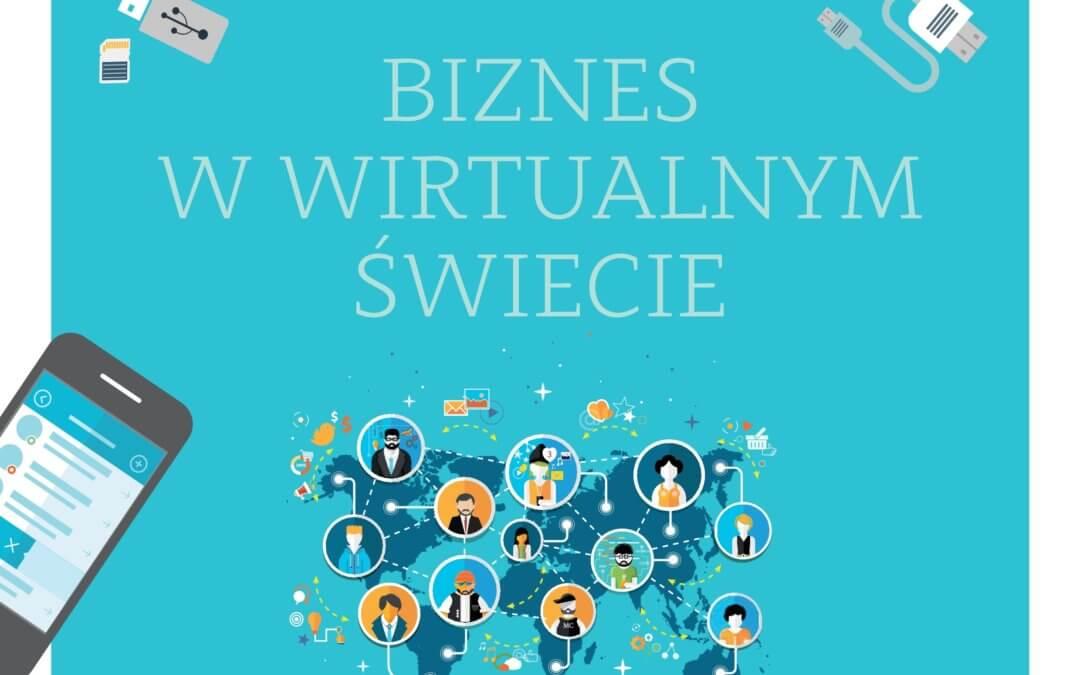 Czerwiec –  2018 Biznes w wirtualnym świecie
