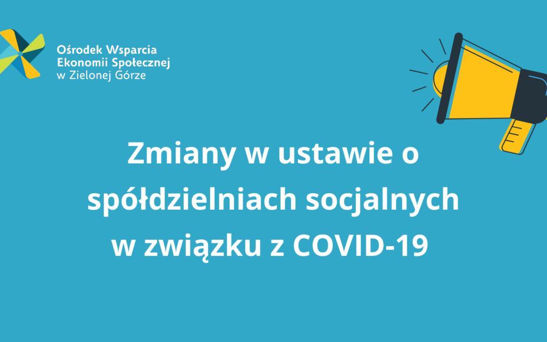 Zmiany w ustawie o spółdzielniach socjalnych w związku z COVID-19