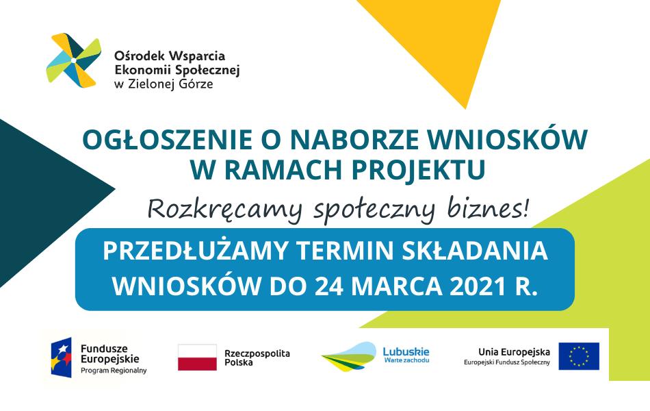 """Nabór nr 1/2021 """"Wniosków o przyznanie jednorazowej dotacji oraz przyznanie wsparcia pomostowego"""" w ramach projektu """"Rozkręcamy społeczny biznes!"""" przedłużony do 24 marca!"""
