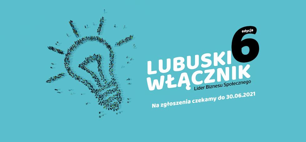 Lubuski Włącznik. Lider Biznesu Społecznego – VI edycja konkursu