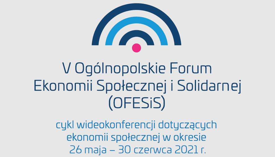 V Ogólnopolskie Forum Ekonomii Społecznej i Solidarnej