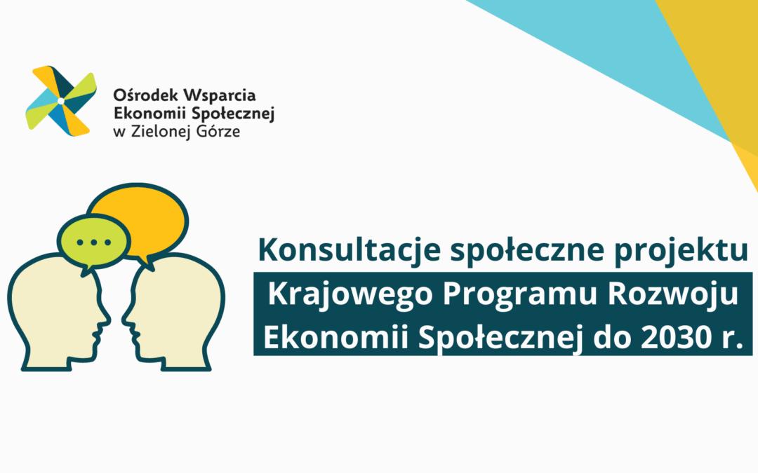 Konsultacje projektu Krajowego Programu Rozwoju Ekonomii Społecznej do 2023 roku. Ekonomia Solidarności Społecznej